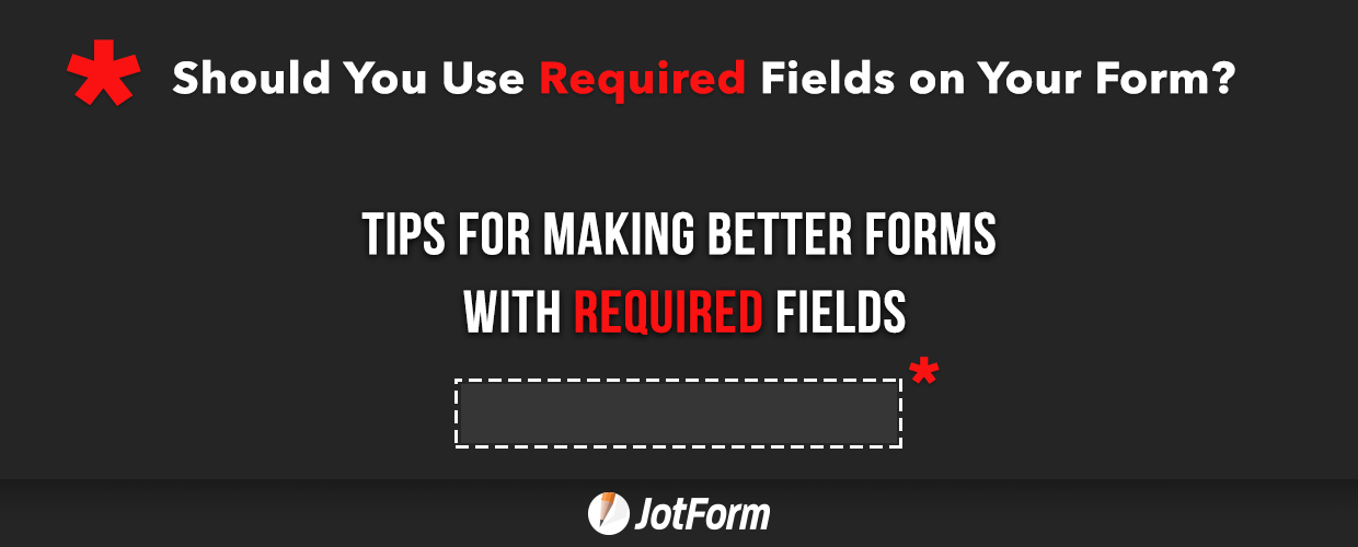 Required Form Fields