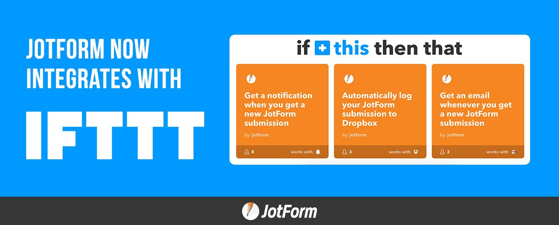 IFTTT and JotForm