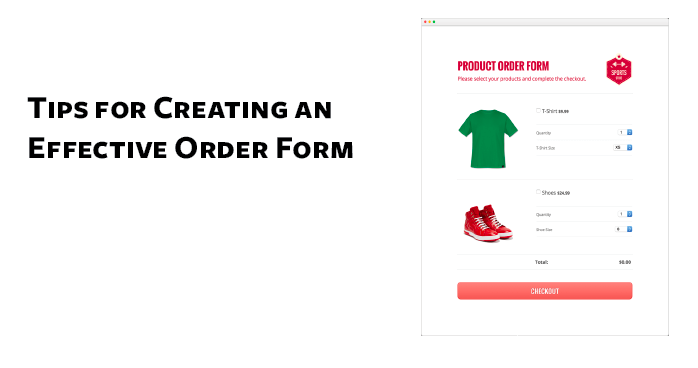 Tips for Creating an Effective Order Form | JotForm